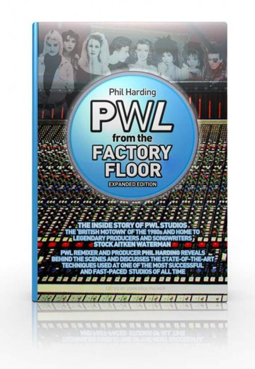 Signed book  'PWL From The Factory Floor'  |  with UK postage